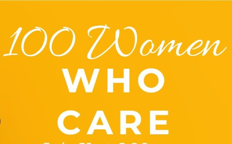 100 Women Who Care - Rescheduled